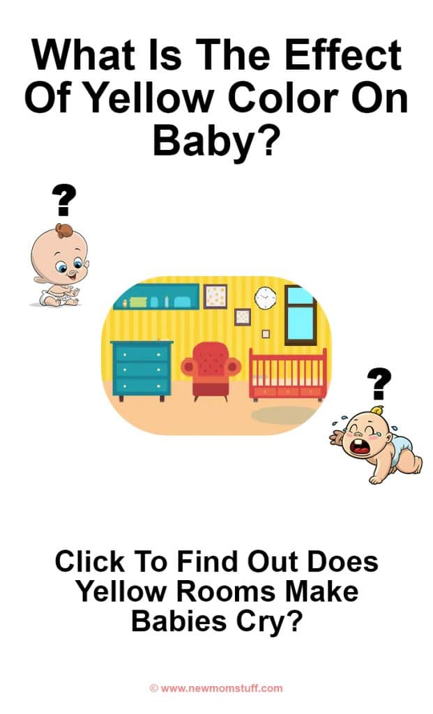 What is the effect of yellow colour for baby