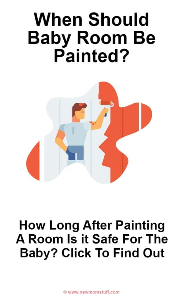 When should baby room be painted