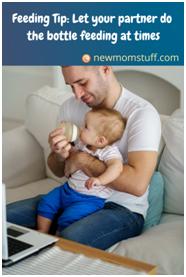 Feeding Tip: Let Your partner bottle feed baby